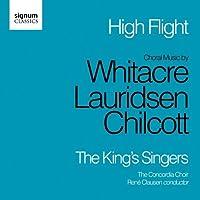 High Flight by WHITACRE / LAURIDSEN / CHILCOTT (2011-11-15)