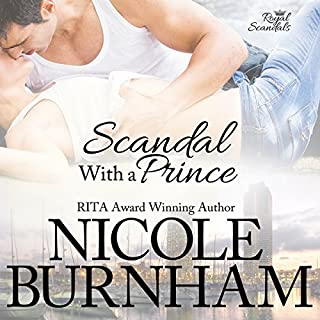 Scandal with a Prince                   By:                                                                                                                                 Nicole Burnham                               Narrated by:                                                                                                                                 Hollis McCarthy                      Length: 10 hrs and 33 mins     6 ratings     Overall 4.8