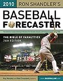 2010 Baseball Forecaster (Ron Shandler's Baseball Forecaster)