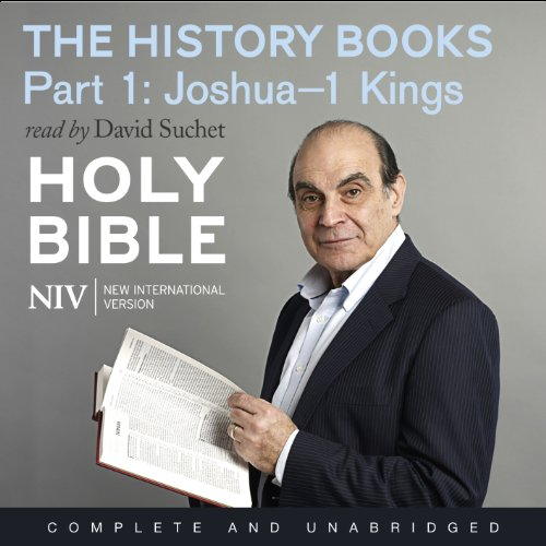 NIV Bible 2: The History Books - Part 1                   By:                                                                                                                                 New International Version                               Narrated by:                                                                                                                                 David Suchet                      Length: 10 hrs and 37 mins     Not rated yet     Overall 0.0
