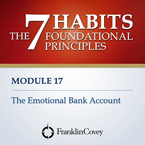 Couverture de Module 17 - The Emotional Bank Account