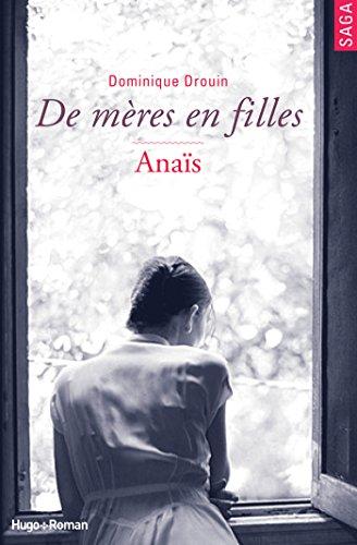 De mères en filles - tome 3 Anaïs