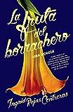 La fruta del borrachero (Spanish Edition)
