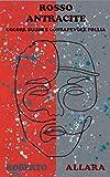 Rosso Antracite: colori, suoni e consapevole follia
