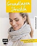 Stricken kompakt – Grundlagen Stricken: Alle Grundlagen und Techniken Step-by-Step erklärt