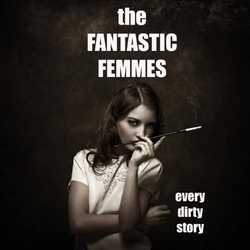 The Fantastic Femmes