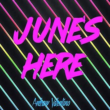 June's Here
