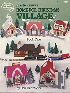 Plastic Canvas Home for Christmas Village Book Two
