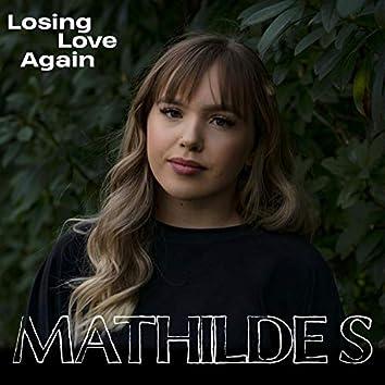 Losing Love Again