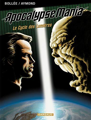 Apocalypse Mania - Intégrale - tome 1 - Apocalypse Mania - Intégrale T1