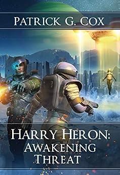 Harry Heron Awakening Threat (The Harry Heron Series Book 5) by [Patrick G. Cox, Janet Angelo]