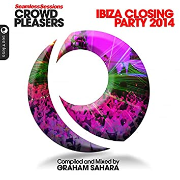 Seamless Sessions Crowd Pleasers Ibiza Closing Party '14
