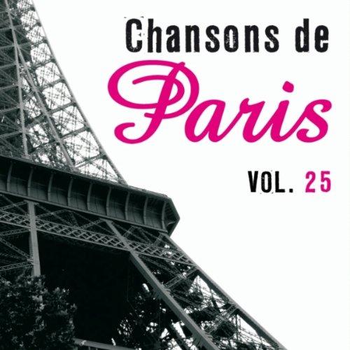 Chansons de Paris, vol. 25