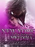 New York, Una Fragile Melodia (Music Love Series #2)