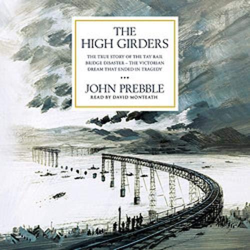 The High Girders Audiobook By John Prebble cover art
