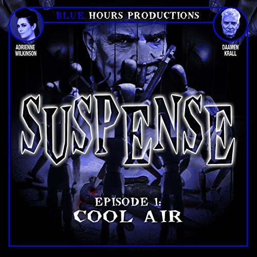 SUSPENSE, Episode 1: Cool Air cover art