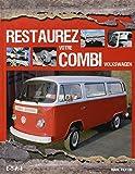 Restaurez votre combi Volkswagen - ETAI - 03/09/2014