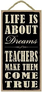SJT ENTERPRISES, INC. Life is About Dreams. Teachers Make Them Come True. 5