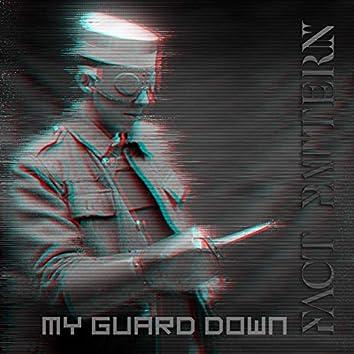 My Guard Down