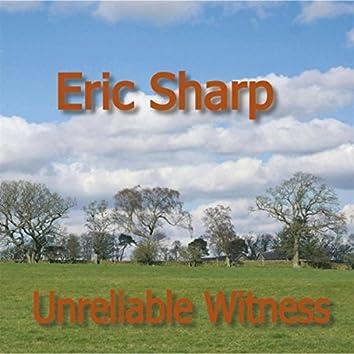 Unreliable Witness
