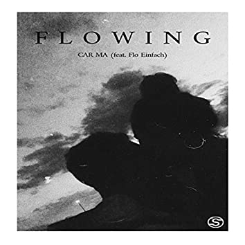 Flowing (feat. M.A.E.N)