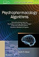 Psychopharmacology Algorithms: Clinical Guidance from the Psychopharmacology Algorithm Project at the Harvard South Shore Psychiatry Residency Program