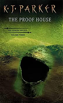 The Proof House. The Fencer Trilogy, Volume Three - Book #3 of the Fencer Trilogy