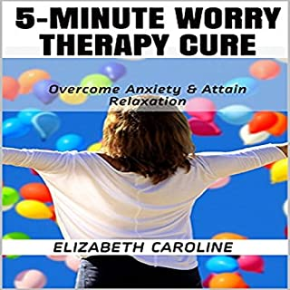5-Minute Worry Therapy Cure audiobook cover art