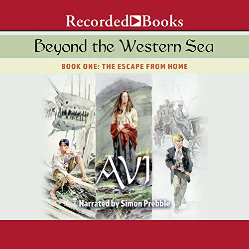 Beyond the Western Sea Audiobook By Avi cover art