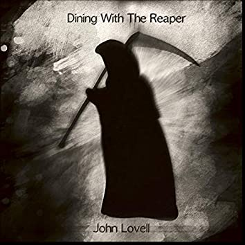 Dining With the Reaper