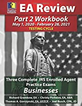 PassKey Learning Systems EA Review Part 2 Workbook: Three Complete IRS Enrolled Agent Practice Exams for Businesses: May 1, 2020-February 28, 2021 Testing Cycle PDF