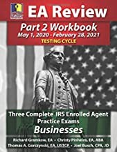PassKey Learning Systems EA Review Part 2 Workbook: Three Complete IRS Enrolled Agent Practice Exams for Businesses: May 1, 2020-February 28, 2021 Testing Cycle
