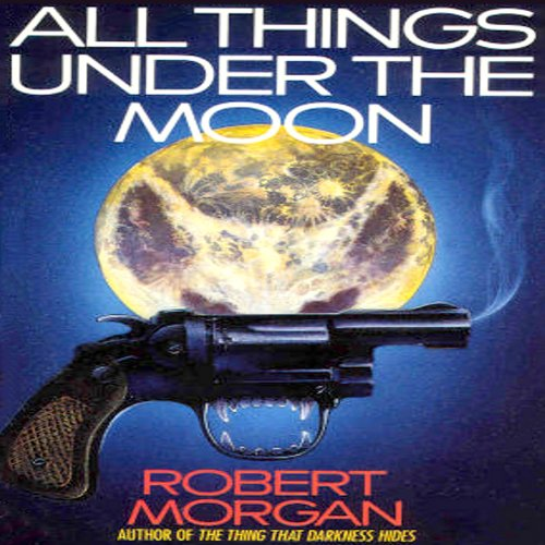 All Things Under the Moon audiobook cover art