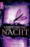Jeanne C. Stein: Verführung der Nacht