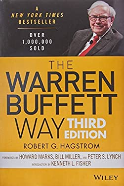 The Warren Buffett Way, + Website 3rd edition by Hagstrom, Robert G. (2013) Hardcover