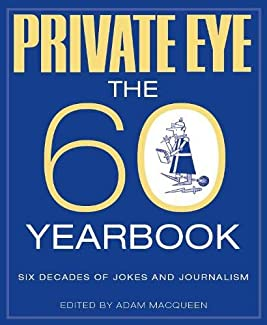 Private Eye: The 60 Yearbook