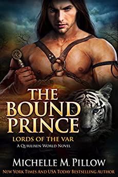 The Bound Prince: A Qurilixen World Novel (Lords of the Var Book 3) by [Michelle M. Pillow]