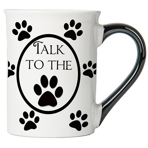 Tumbleweed - Talk to the Paw - Dog Mug - Large 18 Ounce White Ceramic Coffee Mug - Dog Lovers