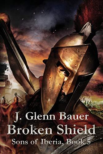 Broken Shield: Sons of Iberia: 5