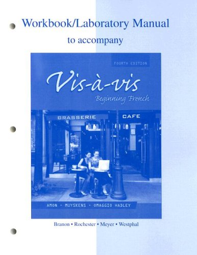 Workbook/Lab Manual to accompany Vis-à-vis: Beginning French