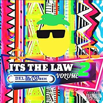 Its the LAW, Vol. 2