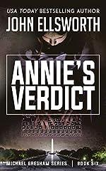 Annie's Verdict (Michael Gresham Legal Thriller Series Book 6)