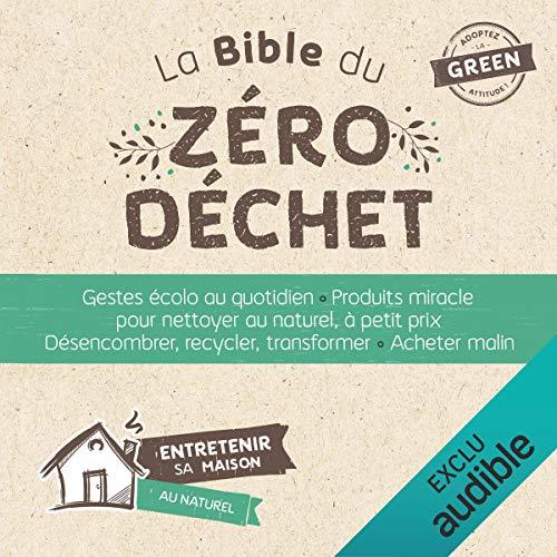 Couverture de La Bible du zéro déchet