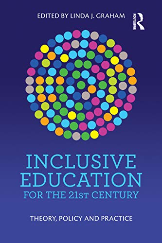 Compare Textbook Prices for Inclusive Education for the 21st Century: Theory, policy and practice 1 Edition ISBN 9781760527099 by Graham, Linda