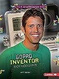 GoPro Inventor Nick Woodman (STEM Trailblazer Bios) (English Edition)