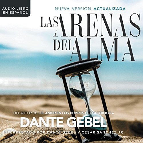Las arenas del alma [The Sands of the Soul] audiobook cover art