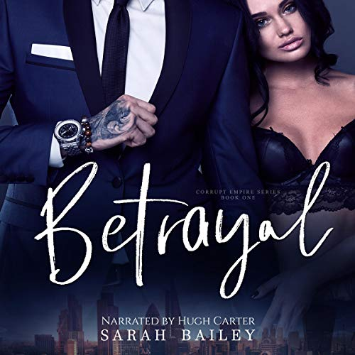 Betrayal Audiobook By Sarah Bailey cover art