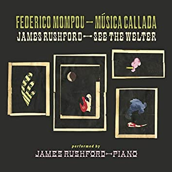 Música Callada / See the Welter