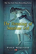 The Haunting of Sunshine Girl: Book One (The Haunting of Sunshine Girl Series (1))