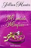 Mi amado marqués: 254 (Books4pocket romántica)